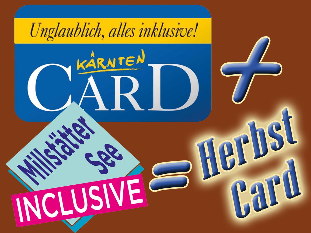 Herbstcard mit KärntenCard- Tolle Ausflugsziele inclusive!